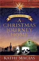 A Christmas Journey Home Book PDF