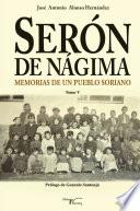 Serón de Nágima. Memorias de un pueblo soriano. Tomo V