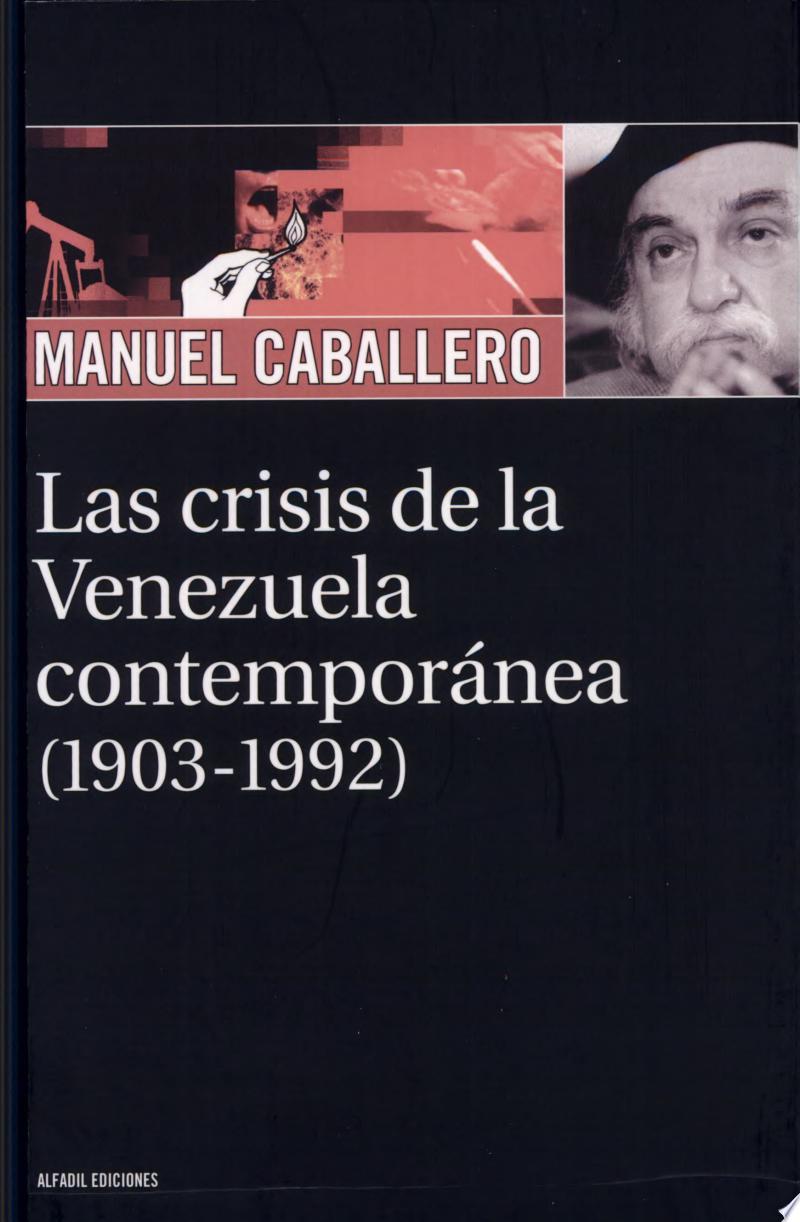 Las crisis de la Venezuela contemporánea (1903-1992) banner backdrop