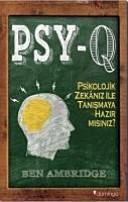 PSY-Q Psikolojik Zekaniz ile Tanismaya Hazir misiniz