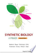 Synthetic Biology   a Primer  revised Edition