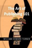 Art Of Publishing 101