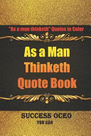 As a Man Thinketh Quote Book