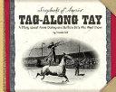 Tag-along Tay