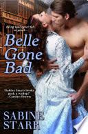 Belle Gone Bad