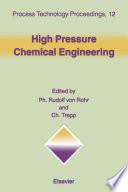 High Pressure Chemical Engineering