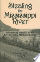 Stealing the Mississippi River