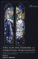 The SCM Dictionary of Christian Spirituality