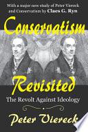 Conservatism Revisited  : The Revolt Against Ideology