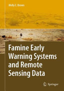 Famine Early Warning Systems and Remote Sensing Data