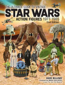The Ultimate Guide to Vintage Star Wars Action Figures 1977-1985 ebook