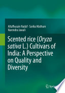 Scented rice  Oryza sativa L   Cultivars of India  A Perspective on Quality and Diversity