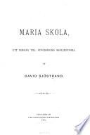Maria skola : ett bidrag till Stockholms skolhistoria