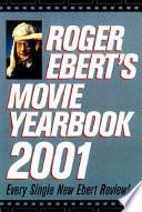 Roger Ebert's Movie Yearbook 2001