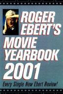 Roger Ebert s Movie Yearbook 2001