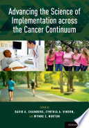 Advancing the Science of Implementation Across the Cancer Continuum Book