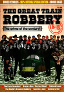 The Great Train Robbery 50th Anniversary 1963 2013