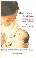 Montessori Insights for Parents of Young Children