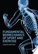 Fundamental Biomechanics of Sport and Exercise Book