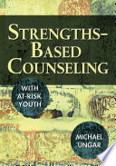 Strengths Based Counseling With At Risk Youth