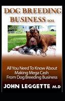 Dog Breeding Business 101