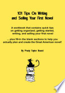 101 Tips on Writing and Selling Your First Novel