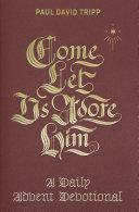 Come, Let Us Adore Him Pdf