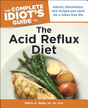 The Complete Idiot's Guide to the Acid Reflux Diet [Pdf/ePub] eBook