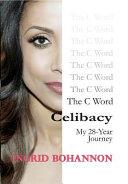 The C Word Celibacy
