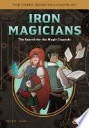 Iron Magicians  The Search for the Magic Crystals Book