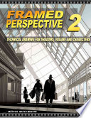 Framed Perspective Vol. 2  : Technical Drawing for Shadows, Volume, and Characters , Band 2