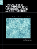 Fundamentals Of Programmable Logic Controllers Sensors And Communications