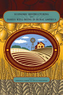 Economic Restructuring and Family Well-Being in Rural America