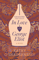 In love with George Eliot : a novel