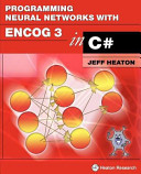 Programming Neural Networks with Encog 3 in C#