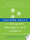 Coaching Skills for Nonprofit Managers and Leaders