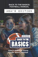 Back to the Basics Football Manual