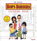 The Official Bob S Burgers Coloring Book Book