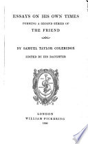 Essays on his own times forming a second series of The friend Book