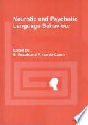 Neurotic and Psychotic Language Behaviour Book PDF