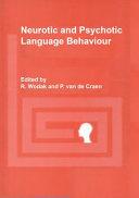 Neurotic and Psychotic Language Behaviour