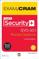 CompTIA Security+ SY0-401 Authorized Practice Questions Exam Cram