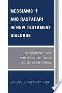 Messianic I And Rastafari In New Testament Dialogue