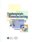 Fundamentals of Manufacturing, Second Edition