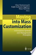 Moving into Mass Customization