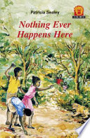 Books - Junior African Writers Series Lvl 1: Nothing Ever Happens Here | ISBN 9780435891039