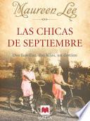 Las chicas de Septiembre  : Dos familias, dos hijas, un destino.