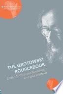 The Grotowski Sourcebook