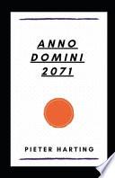 Anno Domini 2071 Illustrated
