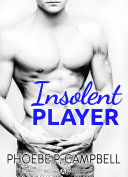 Insolent Player